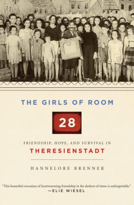 The Girls of Room 28 by Hannelore Brenner