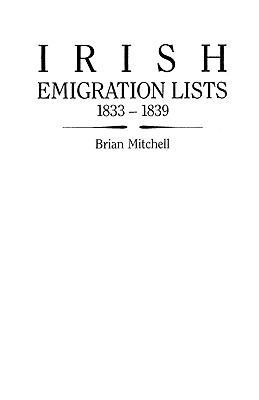Cover image for Irish emigration lists, 1833-1839