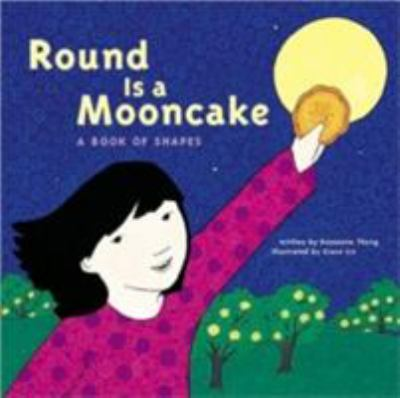 Round is a Mooncake by Roseanne Thong cover