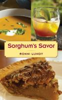 Sorghum's Savor by Lundy, Ronni © 2015 (Added: 2/13/17)
