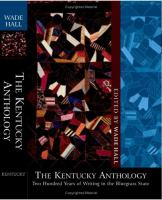 cover of The Kentucky Anthology: Two Hundred Years of Writing in the Bluegrass State