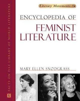 Encyclopedia of Feminist Literature