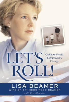 cover photo: Let's Roll! : Ordinary People, Extraordinary Courage