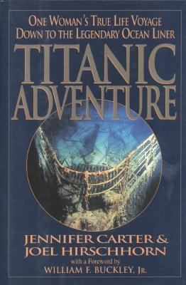 Details about Titanic adventure : one woman's true life voyage down to the legendary ocean liner