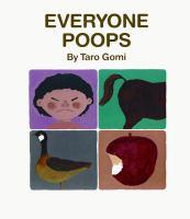 Everyone+poops by Gomi, Taråo © 2001 (Added: 6/22/16)