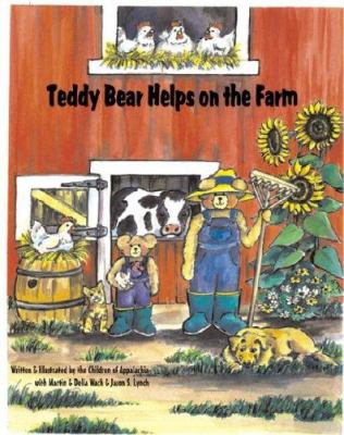 cover photo: Teddy Bear Helps on the Farm