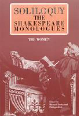 Cover art for Soliloquy! : the Shakespeare monologues (women)