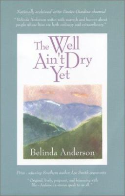 cover photo: The Well Ain't Dry Yet