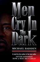 cover of Men Cry in the Dark by Michael Baisden