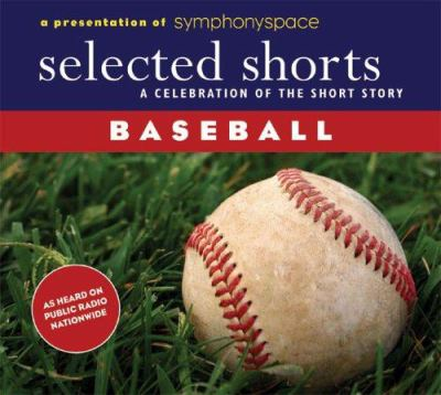 Selected Shorts Celebrates Baseball