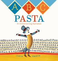 Abc+pasta++an+entertaining+alphabet by Medina, Juana © 2017 (Added: 2/15/17)