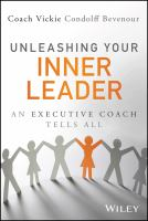 Unleashing Your Inner Leader : An Executive Coach Tells All by Bevenour, Vickie Condolff © 2015 (Added: 7/20/15)