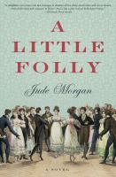 A Little Folly by Morgan, Jude &copy; 2013 (Added: 5/10/13)