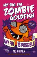 My+big+fat+zombie+goldfish++any+fin+is+possible by O'Hara, Mo © 2016 (Added: 4/13/16)