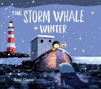 The+storm+whale+in+winter by Davies, Benji © 2017 (Added: 2/2/17)