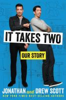 It Takes Two : Our Story by Scott, Jonathan © 2017 (Added: 9/11/17)