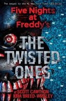 The Twisted Ones by Cawthon, Scott © 2017 (Added: 8/9/18)