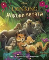 The+lion+king+hakuna+matata by Rubiano, Brittany © 2019 (Added: 8/1/19)