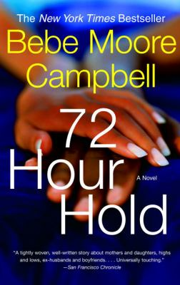 72 Hour Hold: A Novel