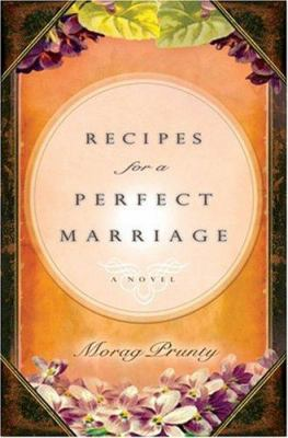Details about Recipes for a perfect marriage