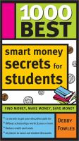 cover of 1000 Best Smart Money Secrets for Students by Debby Fowles