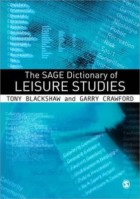 SAGE Dictionary of Leisure Studies