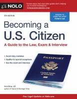 Becoming A U.s. Citizen : A Guide To The Law, Exam & Interview by Bray, Ilona M. © 2016 (Added: 2/9/17)