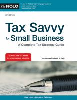 Tax Savvy For Small Business : A Complete Tax Strategy Guide by Daily, Frederick W. © 1995 (Added: 5/9/18)