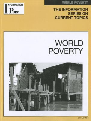 World Poverty: Information Series on Current Topics