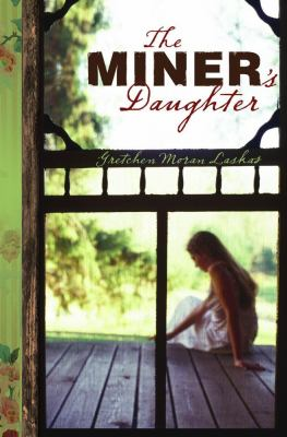 cover photo: The Miner's Daughter
