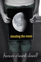 cover of Shooting the Moon