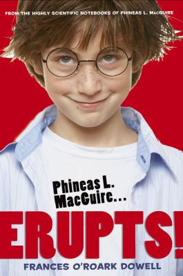 Cover image for Phineas L. MacGuire-- erupts!