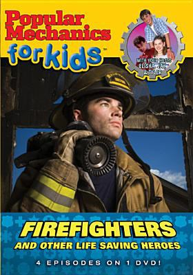 cover photo: Popular Mechanics for Kids: Firefighters and Other Life-Saving Heroes