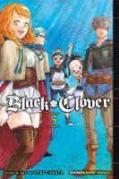 Black Clover : Volume 5 : Light by Tabata, Yåuki © 2017 (Added: 5/31/18)