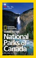 National Geographic Guide To The National Parks Of Canada by  © 2011 (Added: 4/20/18)