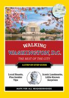 National Geographic Walking Washington, D.c. : The Best Of The City by  © 2017 (Added: 4/11/18)
