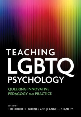 Book jacket for Teaching LGBTQ Psychology