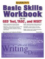 Basic Skills Workbook For The Ged Test, Tasc, And Hiset by Koch, Mark © 2015 (Added: 2/5/16)