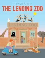 The+lending+zoo by Asch, Frank © 2016 (Added: 7/7/16)