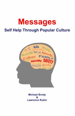 Messages : self help through popular culture