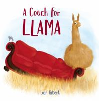 A+couch+for+llama by Gilbert, Leah © 2018 (Added: 3/7/18)