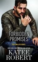 Forbidden Promises by Robert, Katee © 2017 (Added: 11/13/17)
