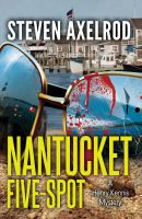 Nantucket Five-spot : A Henry Kennis Mystery by Axelrod, Steven © 2015 (Added: 4/24/15)