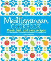 Mediterranean Cookbook : Fresh, Fast, And Easy Recipes by Moine, Marie-Pierre © 2014 (Added: 1/9/15)