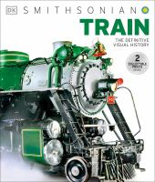 Train : The Definitive Visual History by  © 2014 (Added: 5/11/16)