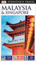 Eyewitness Travel Malaysia & Singapore by Bowden, David © 2016 (Added: 10/7/16)
