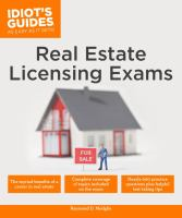 Idiot's Guides : Real Estate Licensing Exams by Modglin, Raymond D. © 2017 (Added: 4/24/18)