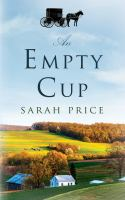 An Empty Cup by Price, Sarah © 2015 (Added: 4/20/16)