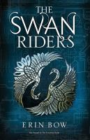 The Swan Riders by Bow, Erin © 2016 (Added: 7/22/17)