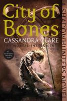 City Of Bones by Clare, Cassandra © 2015 (Added: 9/21/16)